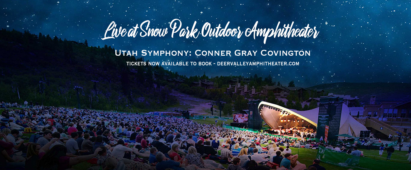 Utah Symphony: Conner Gray Covington - 1812 Overture at Snow Park Outdoor Amphitheater